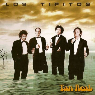 2007 - Los Tipitos - Tan real