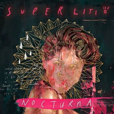 2014 - Superlitio - Nocturna